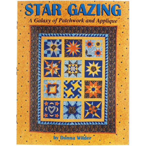 Star Gazing Patchwork & Applique Quilt Book