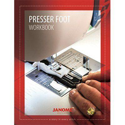Janome Presser Feet Workbook