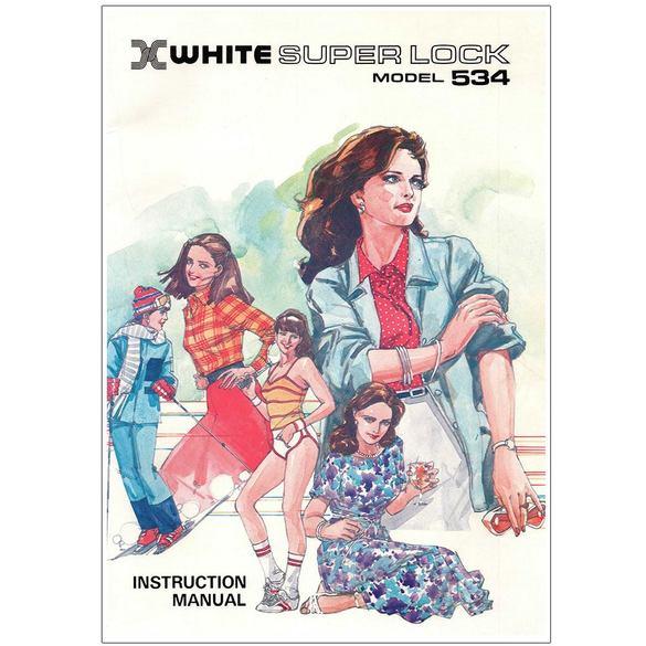 Instruction Manual, White 534 Serger