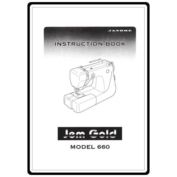 Instruction Manual, Janome Jem Gold 660