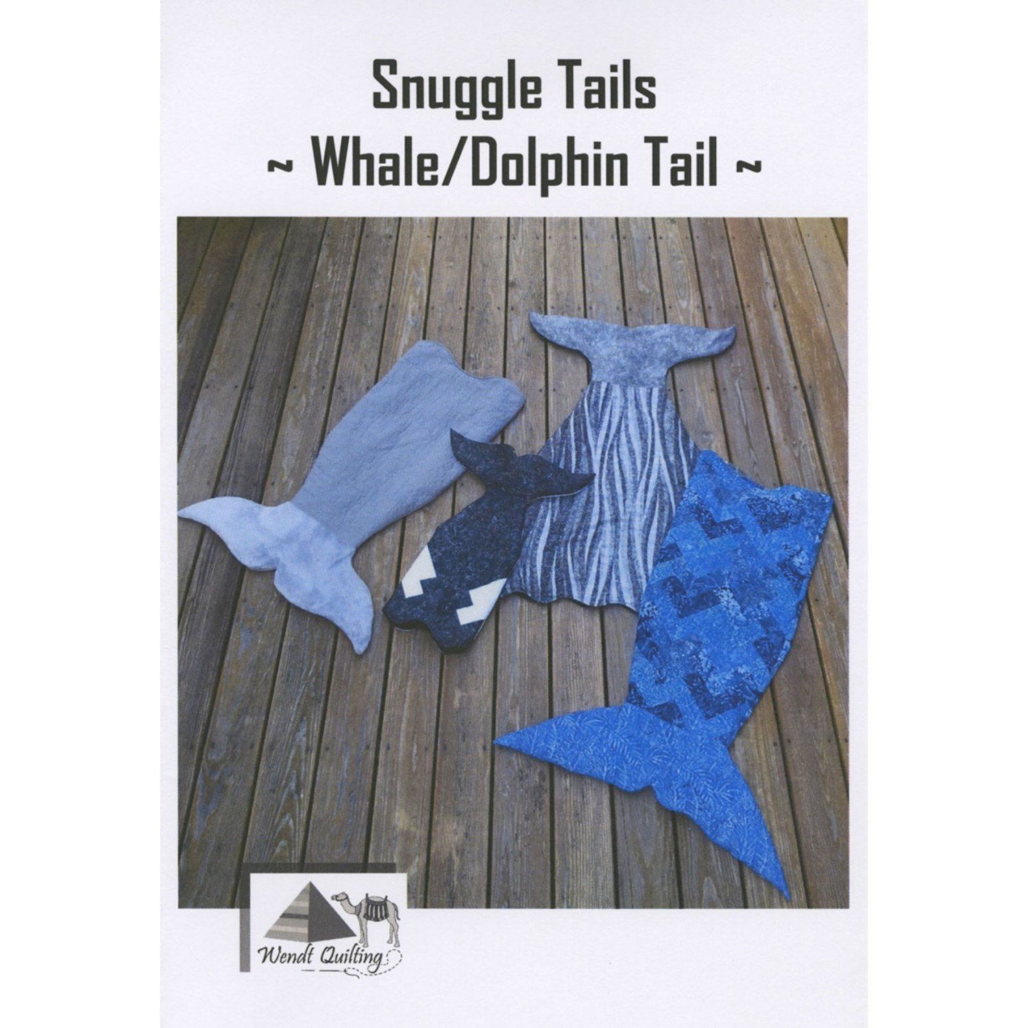 Wendt Quilting Snuggle Tails Dolphin Ptrn SnuggleTails Whale//DolphinPattern