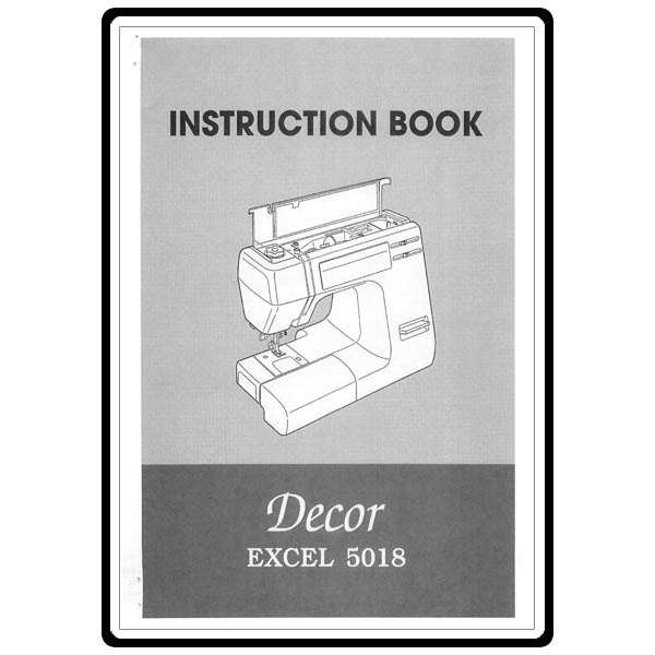 Janome sewing machine decor excel 5018 workshop service & repair.