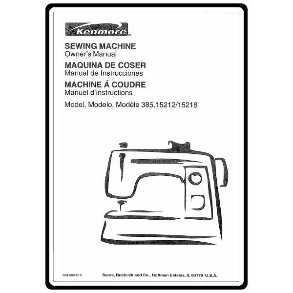 Instruction Manual, Kenmore 385 15218400 : Sewing Parts