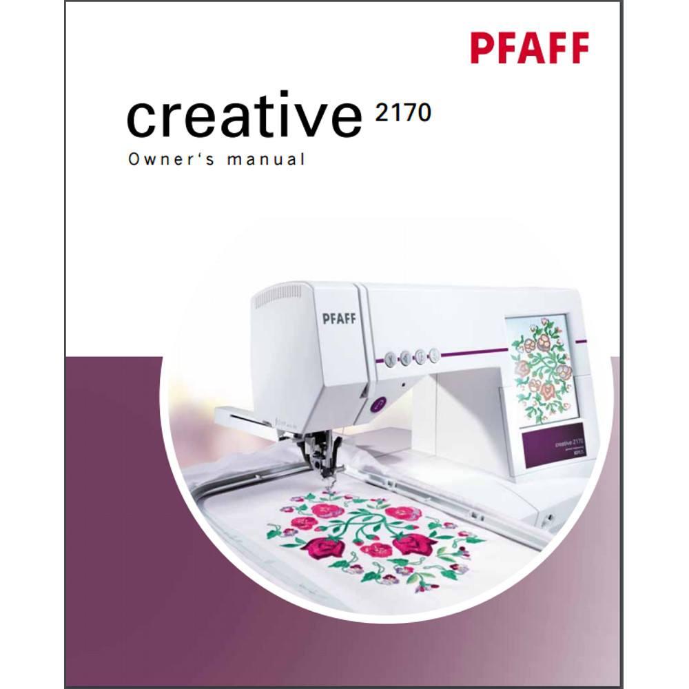 instruction manual pfaff creative 2170 sewing parts online rh sewingpartsonline com Pfaff Creative 2170 Pfaff 2170 Craigslist