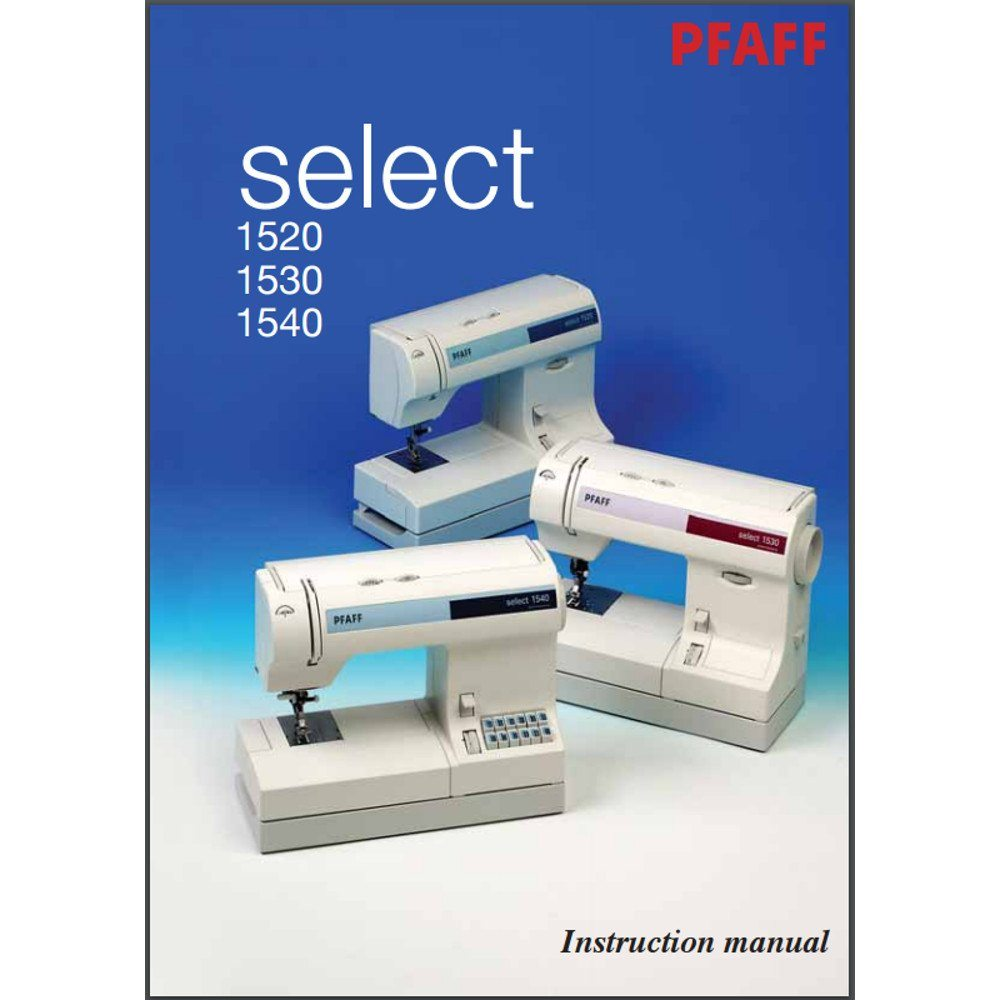 Instruction Manual, Pfaff Select 1520 : Sewing Parts Online