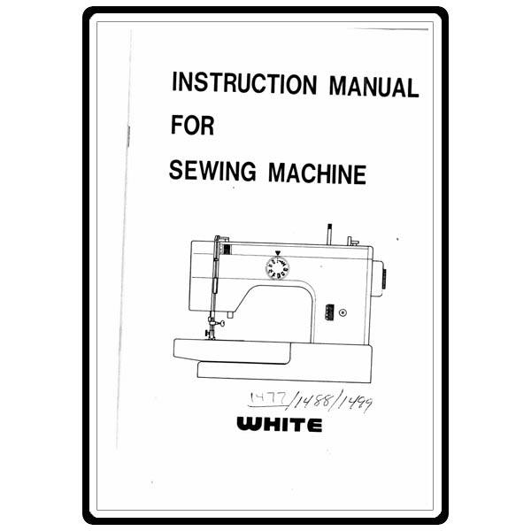 Instruction Manual White 40 Sewing Parts Online Inspiration How To Thread A White Sewing Machine Model 1477